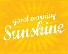 Items similar to Good Morning Sunshine - inspirational art print, wall decor, typography on Etsy