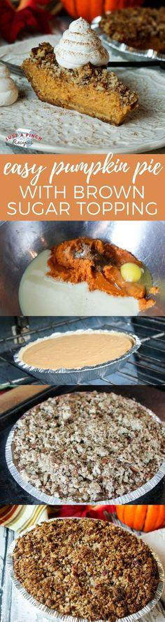 Easy pumpkin pie recipe with brown sugar topping that's a perfect Thanksgiving dessert! #pumpkinpie #thanksgivingrecipes