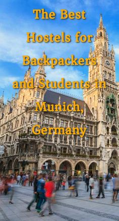 The Best Hostels for Backpackers and Students in Munich, Germany: Munich is the capital of Bavaria and the third most populated city in…