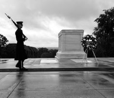 "Tomb of The Unknowns, Arlington, VA  ""Here rests in honored glory an American soldier known but to God"""