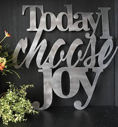 Today I Choose Joy Metal Home Decor Art