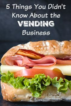 5 Things You Didnt Know About The Vending Machine Business Must Read