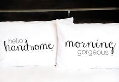 Wake up on the right side of the bed with your morning mantra for your spouse or significant other with this his-and-hers couples pillowcase set.Great gift for Valentine's Day! These sets also make wonderful wedding gifts, anniversary gifts, or just because.Two white, standard size pillowcases with screen-printed designs. Our pillowcases are made of a machine-washable T-180 cotton-poly percale blend that actually become more comfortable the more you wash them. These unique designs are ...