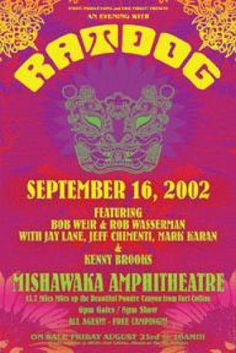 Ratdof (Bob Weir of Grateful Dead) concert poster from Mishawaka Amphitheater, Fort Collins, CO 2002.  13x19 thin glossy paper.