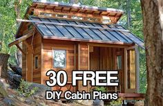 30 Free DIY Cabin Plans. Download 30 FREE DIY cabin plans and have your dream get away location built in no time.