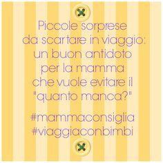 #mammaconsiglia #viaggiaconbimbi