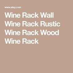 Wine Rack Wall Wine Rack Rustic Wine Rack Wood Wine Rack