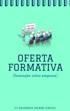 Descarregue a Oferta Formativa da CLT Valuebased Services Lda - https://leanpub.com/cltofertaformativa