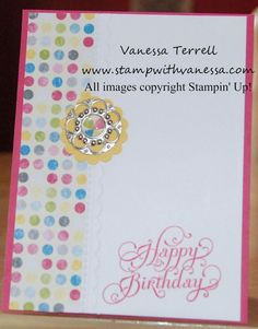 Stamp with Vanessa - project created using the Beautiful Birthday stamp set, Sunshine & Sprinkles DSP and some other fun great products!