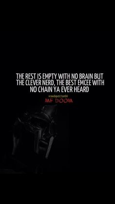 Know the difference between a rapper and a MC! Quote off the song Figaro by MF  DOOM. Jennifer Arce · Hip Hop 0cc843497a22