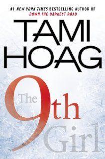 The 9th Girl: Tami Hoag: 9780525952978: Amazon.com: Books