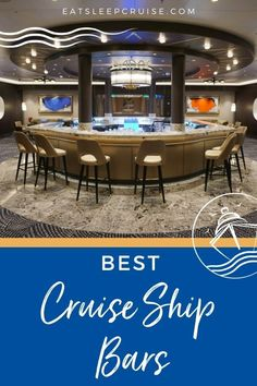 Best Cruise Ship Bars - We share our picks for best cruise ship bars along with our go-to libations. Did your favorite watering hole at sea make our list? #cruise #cruisedrinks #cruisetips #eatsleepcruise