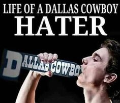 Life of a Dallas Cowboys hater