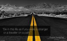 Live your life as a stranger