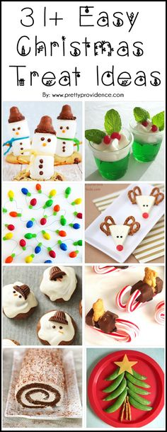 31+ Easy Christmas Treat Ideas! The problem is, I want to make every single thing on this list! So fun and adorable!