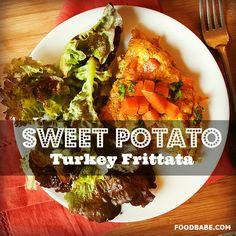 Sweet Potato & Turkey Frittata - Food Babe