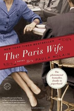 The Paris Wife : Paula McLain. A deeply evocative story of ambition and betrayal, The Paris Wife captures a remarkable period of time and a love affair between two unforgettable people: Ernest Hemingway and his wife Hadley. This Is A Book, I Love Books, Great Books, The Book, Books To Read, My Books, Music Books, Book Club Books, Book Lists