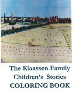 The Klaassen Family Children's Stories Coloring Book: From Holland to America