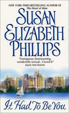 It Had To Be You by Susan Elizabeth Phillips Bk 1 of 7 in the ChicagoStars/Bonner Brothers series. I read all her books. Give her a try.