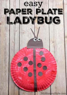 Easy Paper Plate Crafts 15 Ladybug Crafts For Preschoolers My Mommy Style Kids Crafts, Daycare Crafts, Summer Crafts, Toddler Crafts, Easy Preschool Crafts, Crafts For Preschoolers, Ladybug Art, Ladybug Crafts, Grouchy Ladybug