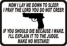 "Now I Lay Me Down to Sleep Gun Security Humor 14""x10"" Novelty Man Cave Sign | eBay"