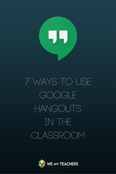 7 Tips for Using Google Hangouts in Schools School Plan, New School Year, School Ideas, Teaching Technology, Educational Technology, Future Classroom, Classroom Ideas, Google Classroom, Classroom Organization