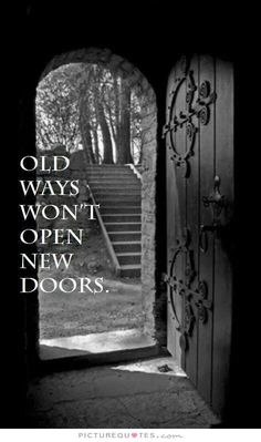 Discover and share Quotes About Open Doors. Explore our collection of motivational and famous quotes by authors you know and love. Wisdom Quotes, True Quotes, Great Quotes, Motivational Quotes, Inspirational Quotes, Life Lessons, Positive Quotes, Wise Words, Quotations