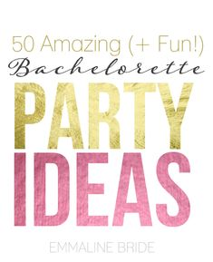 50 Amazing #Bachelorette Party Ideas | via http://emmalinebride.com/planning/bachelorette-party-ideas/ | so many alternative ideas here! ♥