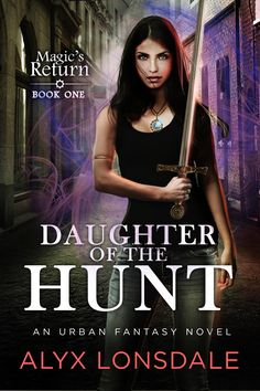 Daughter of the Hunt Book Cover by Alyx Lonsdale!