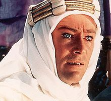 Peter O'Toole as T.E. Lawrence (Lawrence of Arabia)  One of the most clever men anyone could/would ever meet...