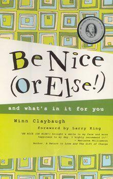 Be Nice Or Else: Winn Claybaugh