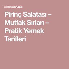 Pirinç Salatası – Mutfak Sırları – Pratik Yemek Tarifleri