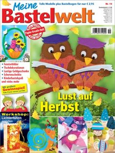 Meine Bastelwelt - Zeitschrift Deko- und Bastel-Ideen