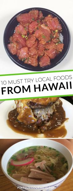10 Foods Only Locals from Hawaii Would Order || Hawaii Travel / Visit Oahu / What to Eat in Hawaii / Poke / Loco Moco / Saimin / Sushi / Plate Lunch