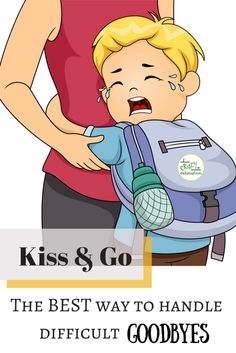 The Kiss & Go approach is HARD, but it's BEST. When you've got a kiddo who struggles with parting ways, this school/daycare drop-off is a must.