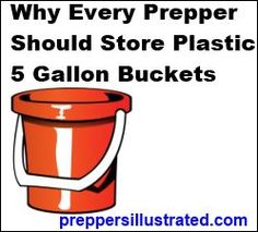 Why Every Prepper Should Store 5 Gallon Buckets -Article written by Patty Hahne on February 20, 2014