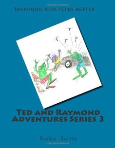 Ted and Raymond Adventures Series 3 by Rhonda Patton, http://www.amazon.com/dp/1478224401/ref=cm_sw_r_pi_dp_3hvorb18R3N4N