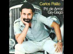 ▶ Carlos Paião - pó de Arroz - YouTube