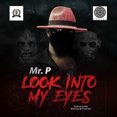 music mr p look into my eyes