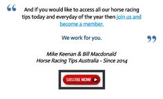 Thursday's September 8th Horse Racing Information:  This Thursdays FREE horse racing tips are now posted at  www.freehorseracingtipsaustralia.com/thursdays-horse-racing-tips  and here's hoping for another really great day so I wish you all the very best of luck if you are having a wager this Thursday and I will have some more sports news from the site for you later.  Mike Keenan.