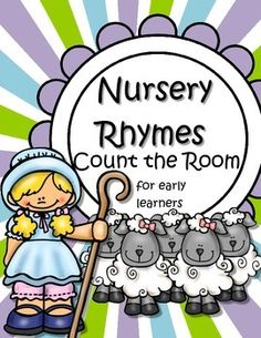 This is a simplified Count the Room activity for preschool, pre-K and Kindergarten learners, with 4 differentiated recording pages. This activity has a Nursery Rhymes theme.
