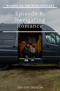 There's a lot to traveling on the road with a romantic partner that is hard to explain with a social media post– things like navigating tight living quarters, the special type of intimacy that comes with keeping a similar sleep schedule and buying all of the same groceries, and the behavioral change that happens when you know that there's nowhere to retreat in the heat of a disagreement.