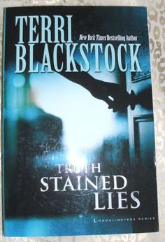 Moonlighters: Truth Stained Lies by Terri Blackstock (2015, Paperback)