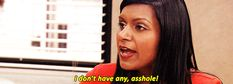 When people in relationships ask what your plans are on Friday night. | Community Post: 18 Mindy Kaling GIFs That Perfectly Describe Being Single In Your Twenties