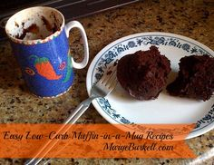 Looking for something quick, easy and delicious? Try one of these simple to make EASY Low-Carb Muffins in a Mug Recipes!
