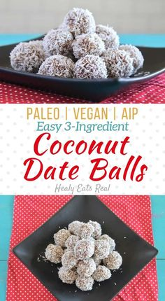 Coconut Date Balls (AIP Paleo Vegan)- These coconut date balls are a naturally sweet paleo and vegan treat or snack with only three simple ingredients. The outside has a textured coconut feel with a soft and almost creamy inside. via Healy Eats Real Paleo Vegan, Vegan Recipes, Paleo Diet, Date Recipes Healthy, Paleo Food, Raw Vegan, Vegetarian, Healthy Sweet Snacks, Healthy Sweets