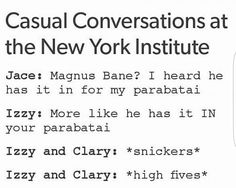Casual Conversations at the New York Institute | Jace about Malec | Clary and Isabelle | Magnus and Alec | TMI Shadowhunters