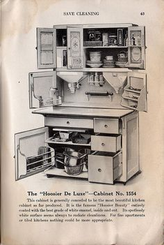 "The ""Hoosier De Luxe"" -- Cabinet No. 1554 from cluttershop on flickr    From ""You and Your Kitchen, from Experience by Mrs. Christine Frederick,"" The Hoosier Manufacturing Co., New Castle, IN: 1915. Page 43."