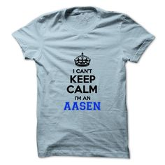 [Hot tshirt name list] I cant keep calm Im an AASEN  Discount 20%  Hey AASEN are you feeling you should not keep calm then this is for you. Get it today.  Tshirt Guys Lady Hodie  SHARE and Get Discount Today Order now before we SELL OUT  Camping field tshirt i cant keep calm im keep calm im an