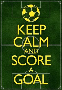 Keep Calm and Score a Goal Soccer/Football Poster